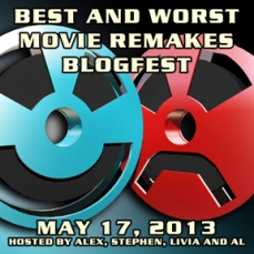 Best and Worst Movie Remakes Blogfest
