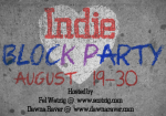 Indie-block-party August 19 to 30