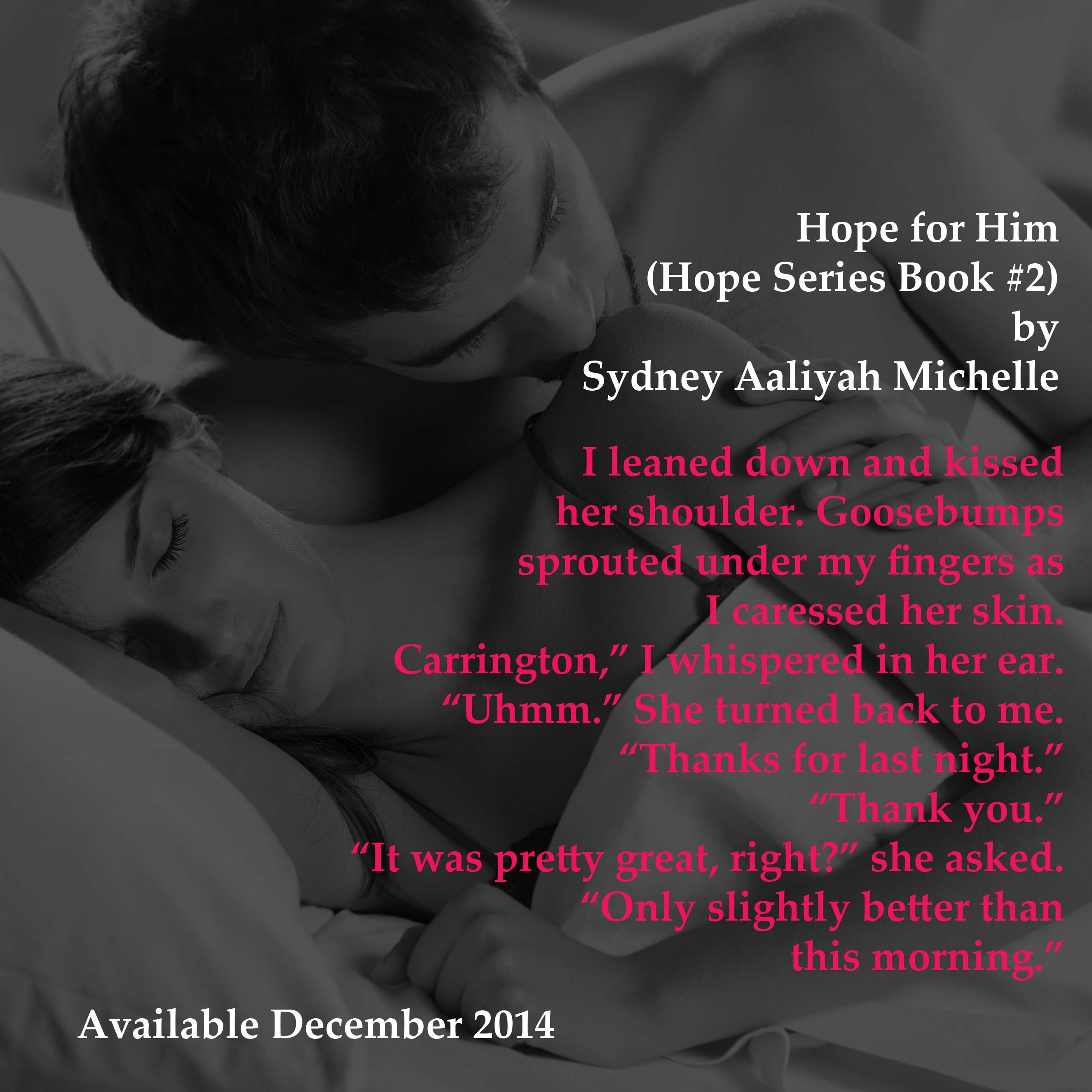Hope For Him (Hope Series Book #2) By Me